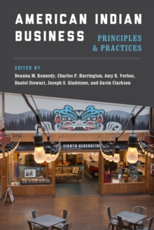 American Indian Business : Principles and Practices, Paperback Book