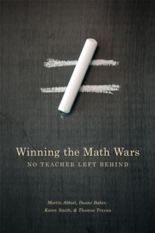 Winning the Math Wars : No Teacher Left Behind, Paperback Book