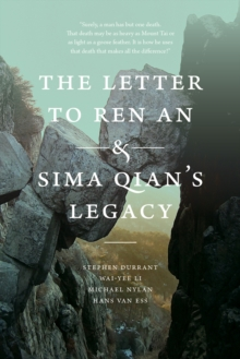 The Letter to Ren an and Sima Qian's Legacy, Hardback Book