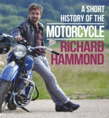 A Short History of the Motorcycle, Hardback Book