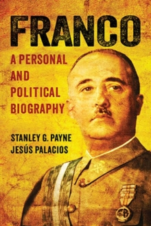 Franco : A Personal and Political Biography, Paperback / softback Book