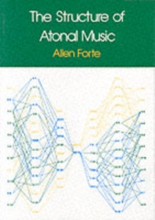 The Structure of Atonal Music, Paperback Book