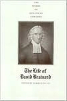 The Works of Jonathan Edwards, Vol. 7 : Volume 7: The Life of David Brainerd, Hardback Book