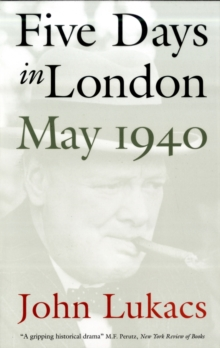 Five Days in London, May 1940, Paperback / softback Book