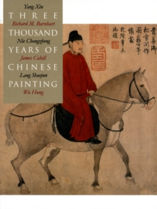 Three Thousand Years of Chinese Painting, Paperback / softback Book