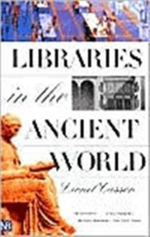 Libraries in the Ancient World, Paperback / softback Book