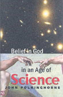 Belief in God in an Age of Science, Paperback Book