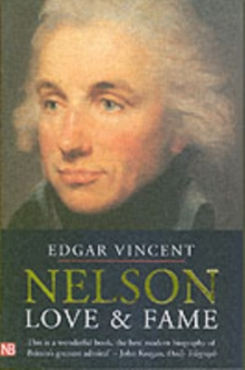 Nelson : Love and Fame, Paperback / softback Book