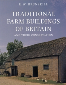 Traditional Farm Buildings and their Conservation, Paperback / softback Book