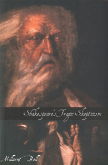 Shakespeare's Tragic Skepticism, EPUB eBook