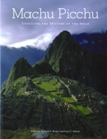 Machu Picchu : Unveiling the Mystery of the Incas, Paperback Book