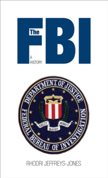 The FBI : A History, EPUB eBook