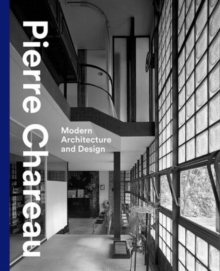 Pierre Chareau : Modern Architecture and Design, Hardback Book