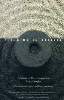 Thinking in Circles : An Essay on Ring Composition, Paperback Book