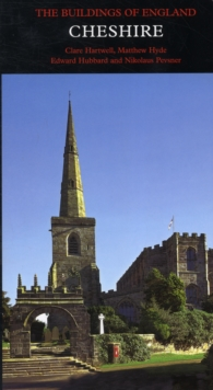 Cheshire : The Buildings of England, Hardback Book