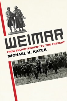 Weimar : From Enlightenment to the Present, Hardback Book
