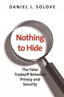 Nothing to Hide : The False Tradeoff between Privacy and Security, EPUB eBook