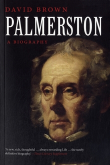 Palmerston : A Biography, Paperback / softback Book