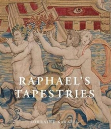 Raphael's Tapestries : The Grotesques of Leo X, Hardback Book
