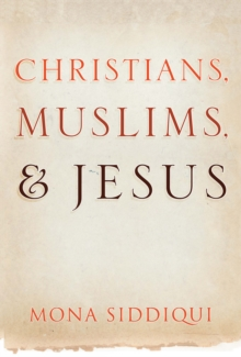 Christians, Muslims and Jesus, EPUB eBook