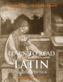 Learn to Read Latin, Second Edition (Workbook Part 1), Paperback Book