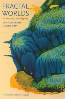 Fractal Worlds : Grown, Built, and Imagined, Paperback Book