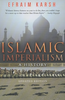 Islamic Imperialism : A History, Paperback / softback Book