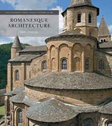 Romanesque Architecture : The First Style of the European Age, Hardback Book