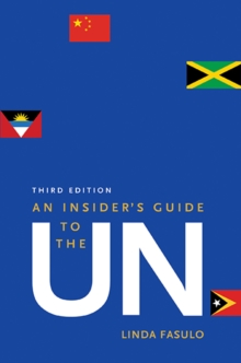 An Insider's Guide to the UN : Third Edition, Paperback Book