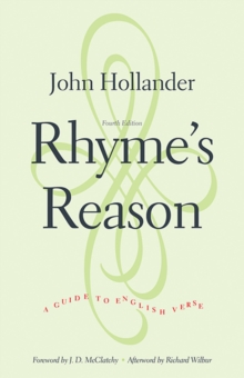 Rhyme's Reason : A Guide to English Verse, Fourth Edition, Paperback Book