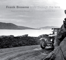Frank Browne : A Life Through the Lens, Hardback Book