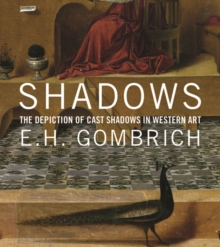 Shadows : The Depiction of Cast Shadows in Western Art, Hardback Book