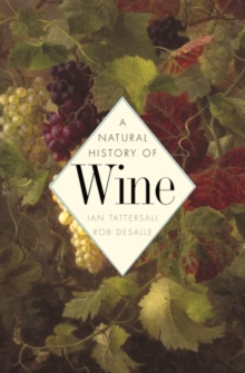 A Natural History of Wine, Hardback Book