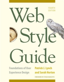 Web Style Guide, 4th Edition : Foundations of User Experience Design, Paperback Book