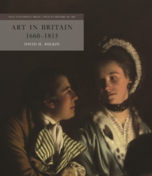 Art in Britain 1660-1815, Hardback Book