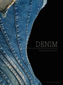 Denim : Fashion's Frontier, Hardback Book