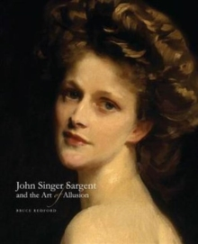 John Singer Sargent and the Art of Allusion, Hardback Book