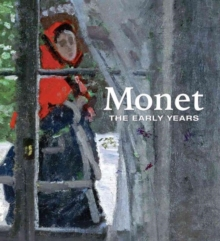Monet : The Early Years, Hardback Book