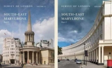 Survey of London: South-East Marylebone : Volumes 51 and 52, Multiple copy pack Book