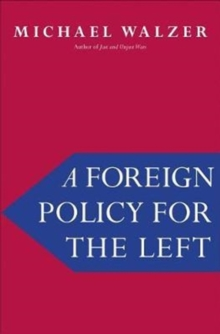 A Foreign Policy for the Left, Hardback Book