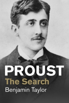 Proust : The Search, Paperback Book
