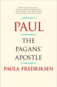 Paul : The Pagans' Apostle, Hardback Book