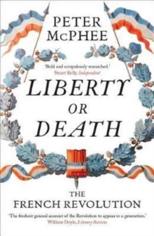 Liberty or Death : The French Revolution, Paperback Book