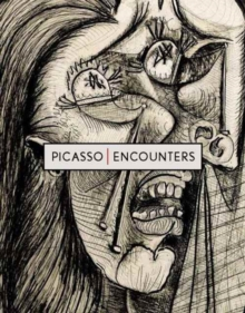 Picasso | Encounters : Printmaking and Collaboration, Paperback / softback Book
