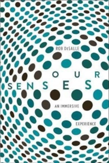 Our Senses : An Immersive Experience, Hardback Book