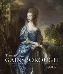 Thomas Gainsborough : The Portraits, Fancy Pictures and Copies after Old Masters, Multiple copy pack Book