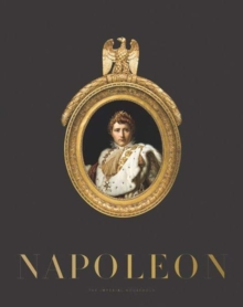 Napoleon : The Imperial Household, Hardback Book