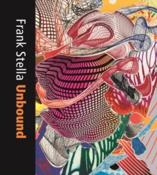 Frank Stella Unbound : Literature and Printmaking, Hardback Book