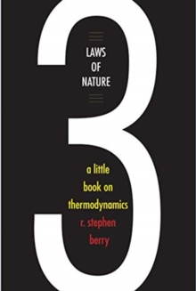 Three Laws of Nature : A Little Book on Thermodynamics, Hardback Book