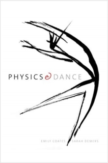 Physics and Dance, Paperback / softback Book